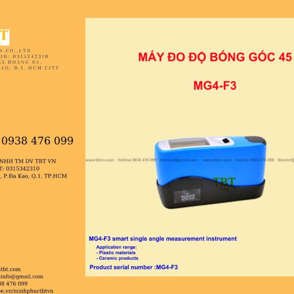 MÁY ĐO ĐỘ BÓNG GÓC 45 MG4-F3